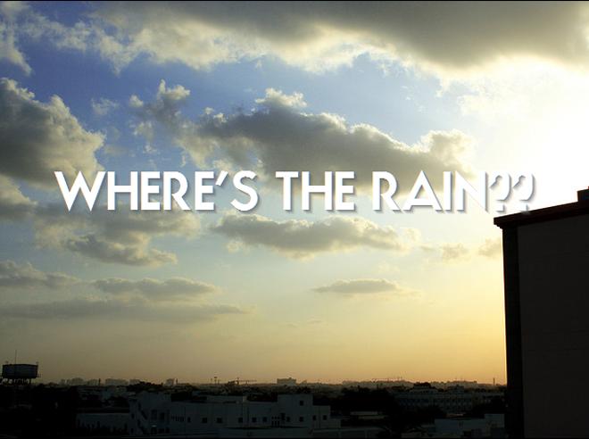 Where's the rain?